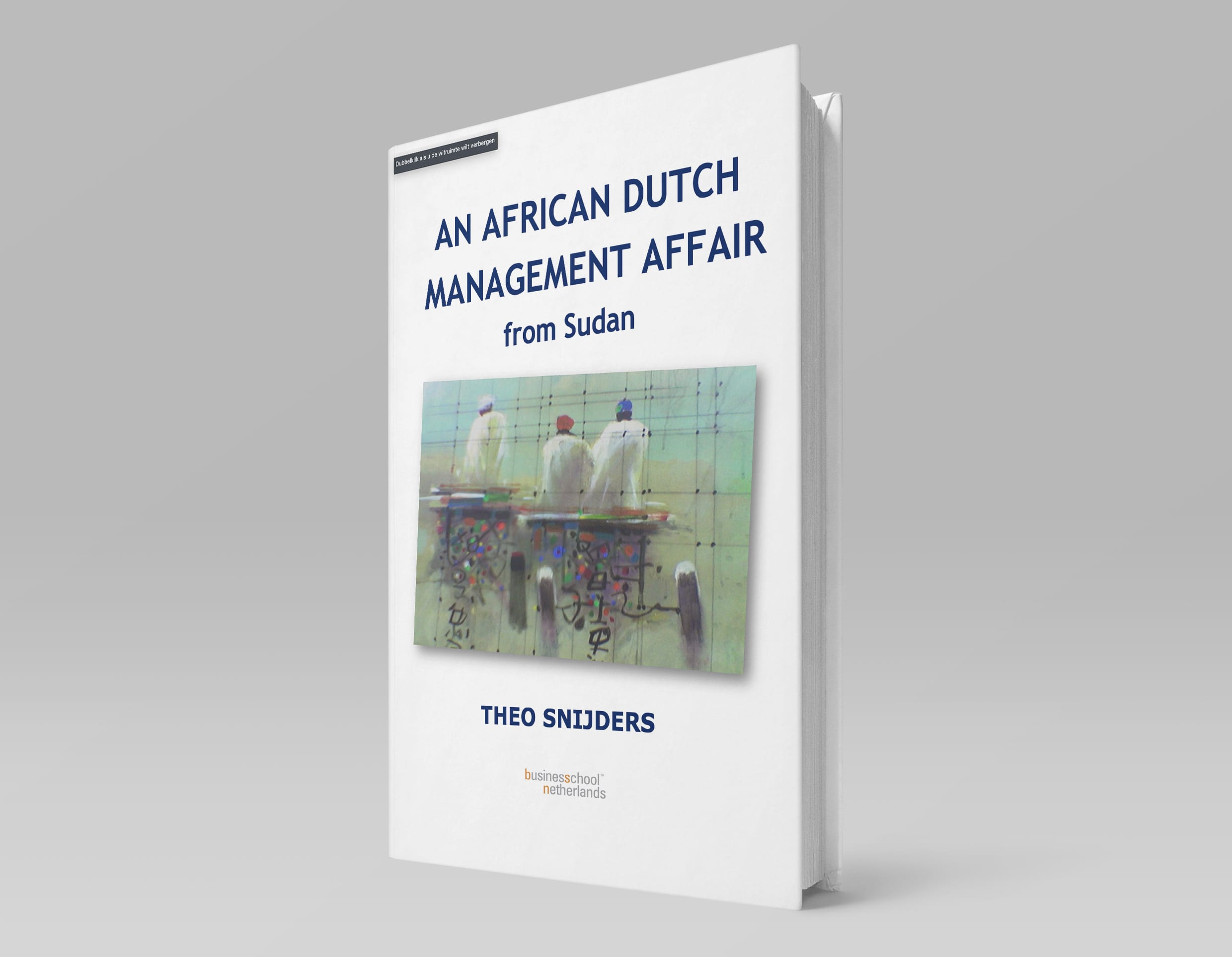 Theo-Snijders-AN-AFRICAN-DUTCH–MANAGEMENT-AFFAIR